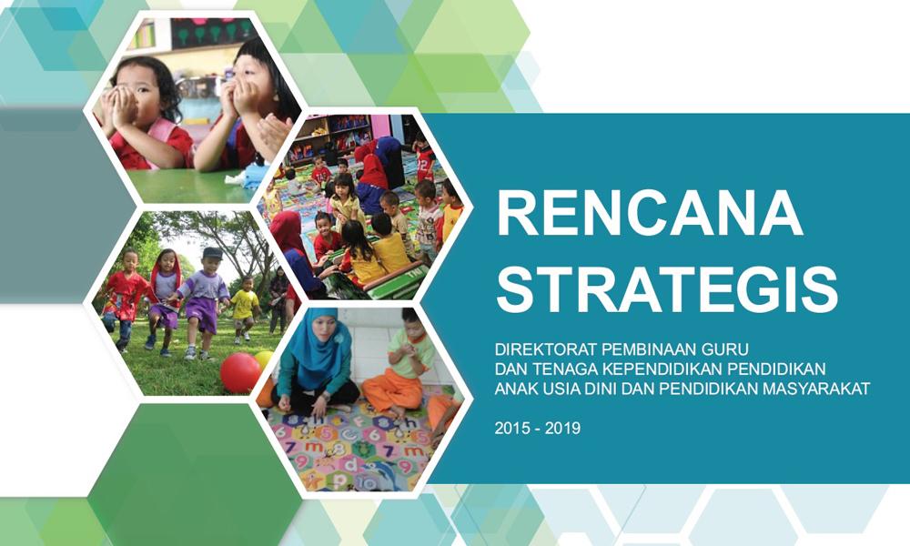 Renstra Dit.PGTK PAUD DIKMAS 2015-2019